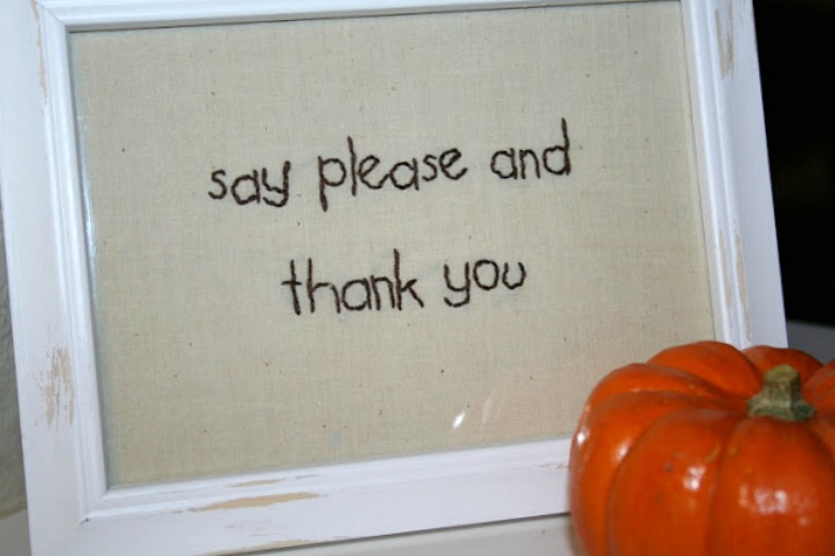 please and thank you embroidered sign