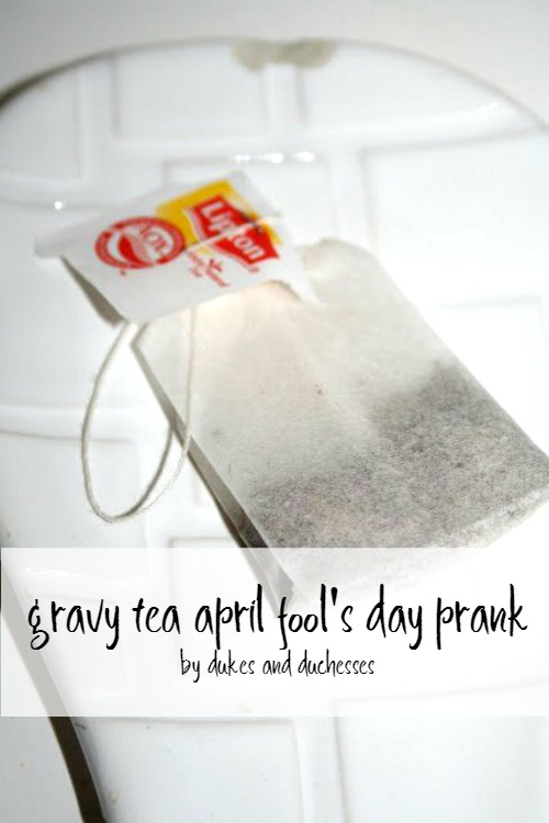 gravy tea april fool's day prank