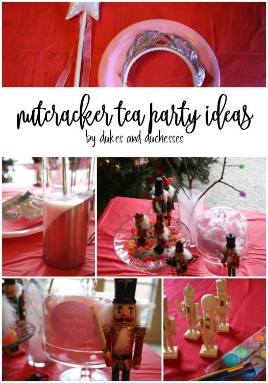 nutcracker tea party ideas