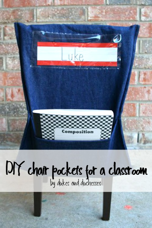 Chair Pockets For The Classroom Dukes And Duchesses