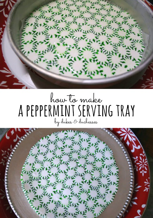 how to make a peppermint serving tray