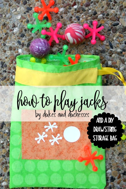 how to play jacks and a diy drawstring storage bag