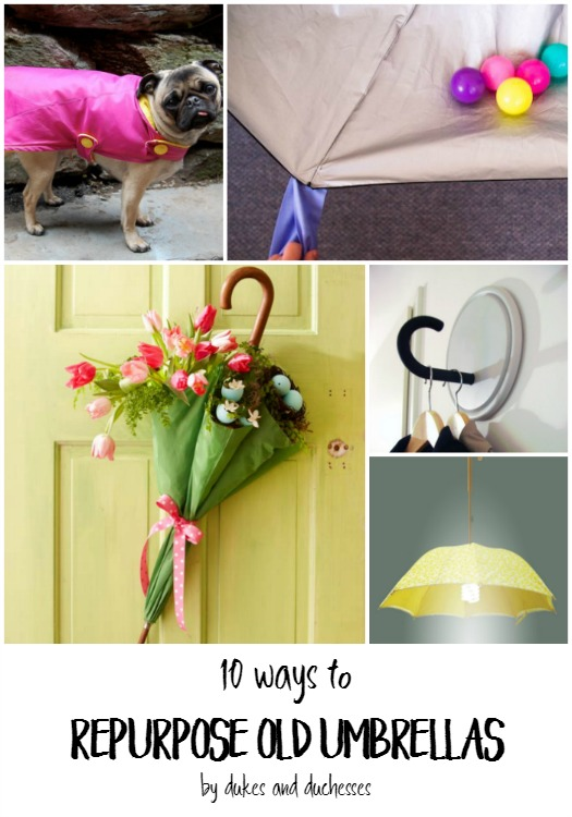 10 Ways To Repurpose Old Umbrellas Dukes And Duchesses