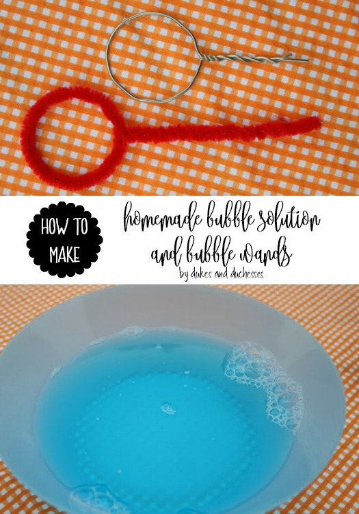 how to make homemade bubble solution and bubble wands
