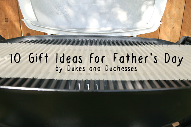 10 Gift Ideas for Father's Day