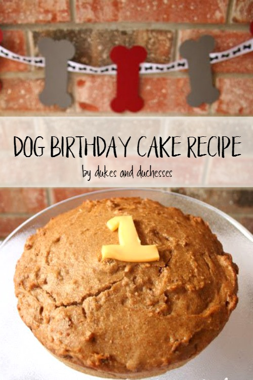 Dog Birthday Cake Recipe Dukes and Duchesses