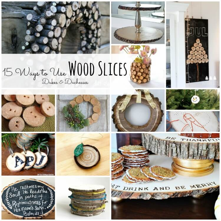15 ways to use wood slices