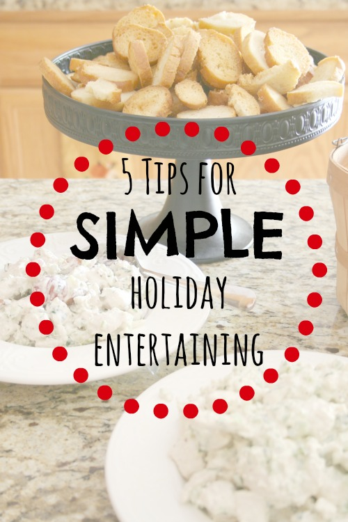 5 tips for simple holiday entertaining