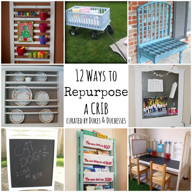 12 Ways To Repurpose A Crib Dukes And Duchesses
