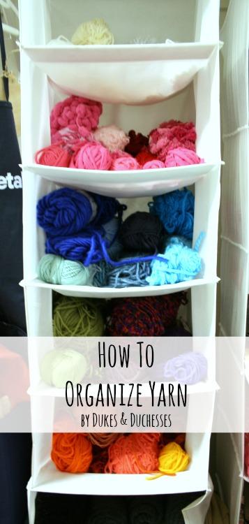 how to organize yarn