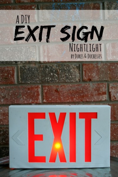a DIY exit sign nightlight