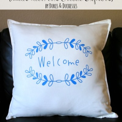 A Welcome Pillow {made with the Cricut Explore}