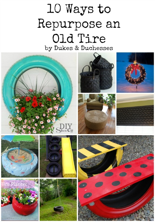 10 ways to repurpose an old tire dukes and duchesses - Diy projects using old tires ...