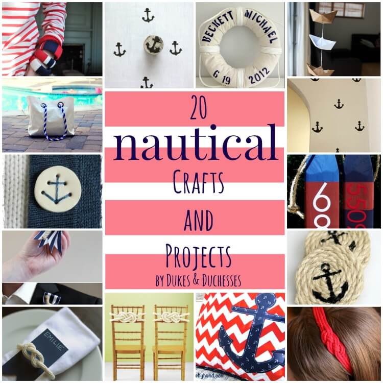 20 nautical crafts and projects dukes and duchesses for Nautical projects