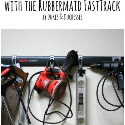 Garage Organization with the Rubbermaid FastTrack