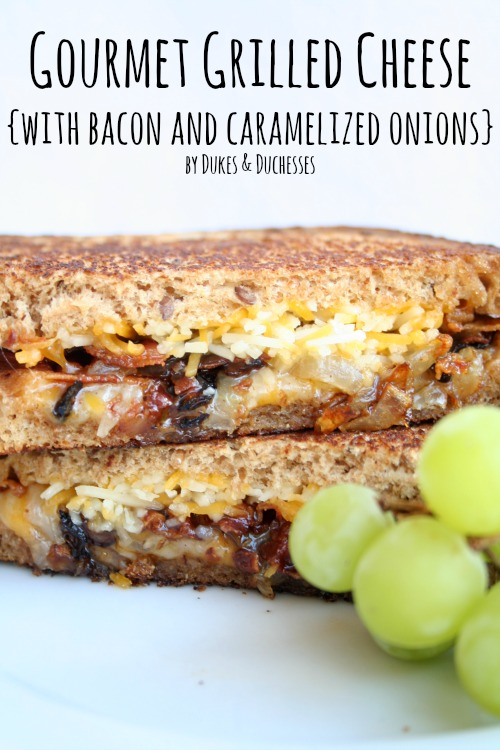 gourmet grilled cheese bacon caramelized onions