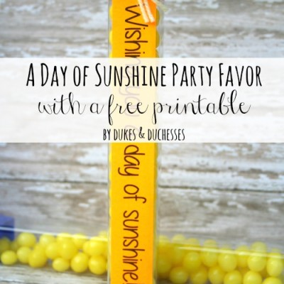 A Day of Sunshine Party Favor {with a Printable}