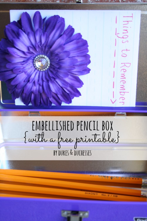 embellished pencil box with free printable