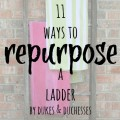 11 ways to repurpose a ladder