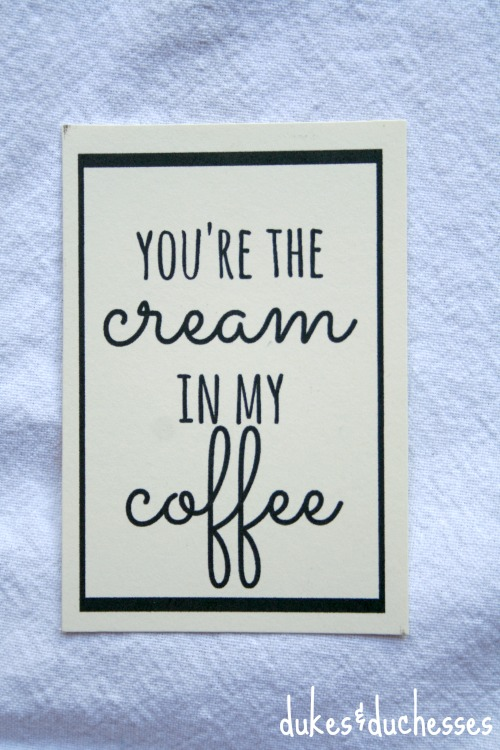 cream in my coffee printable