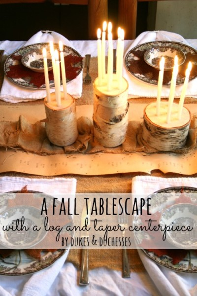 A Fall Tablescape with a Log and Taper Centerpiece