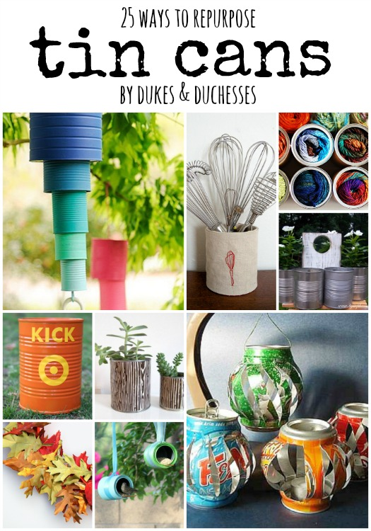 25 ways to repurpose tin cans