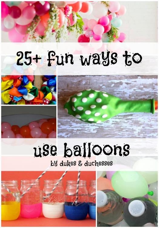 25 ways to use balloons