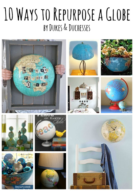 10 ways to repurpose an old globe