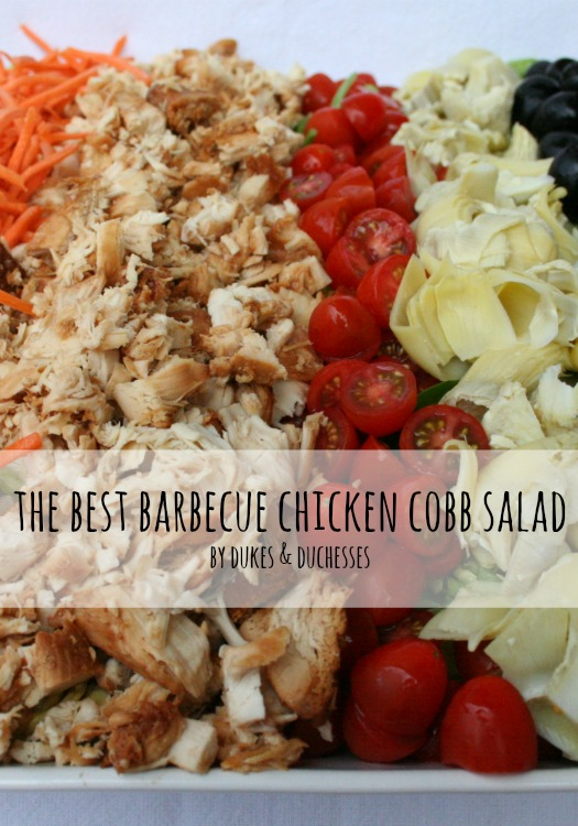 The Best Barbecue Chicken Cobb Salad - Dukes and Duchesses