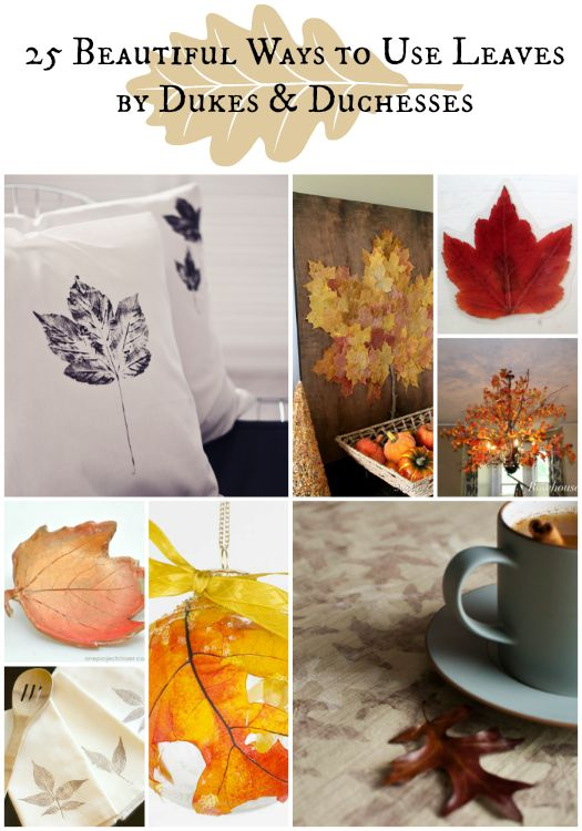 25 beautiful ways to use leaves