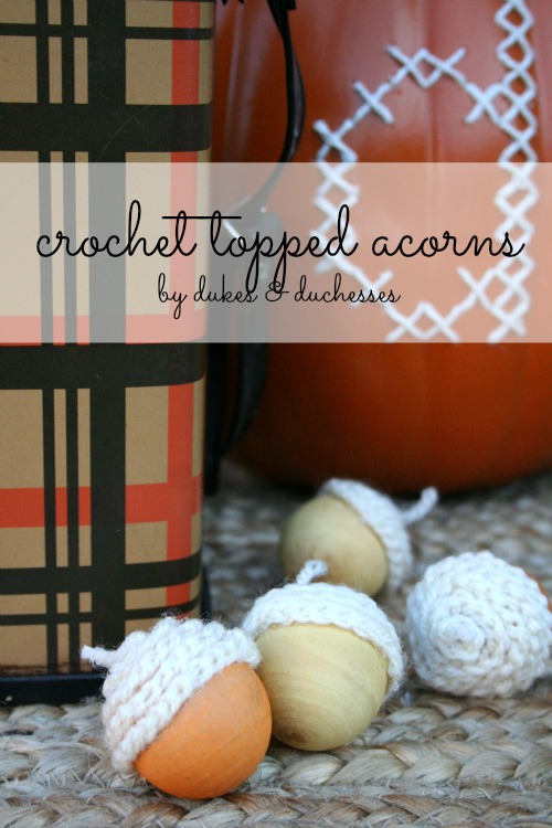 crochet topped acorns