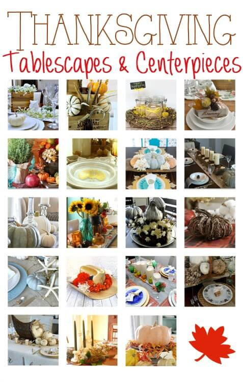 Thanksgiving Tablescapes and Centerpieces an inspiring blog hop