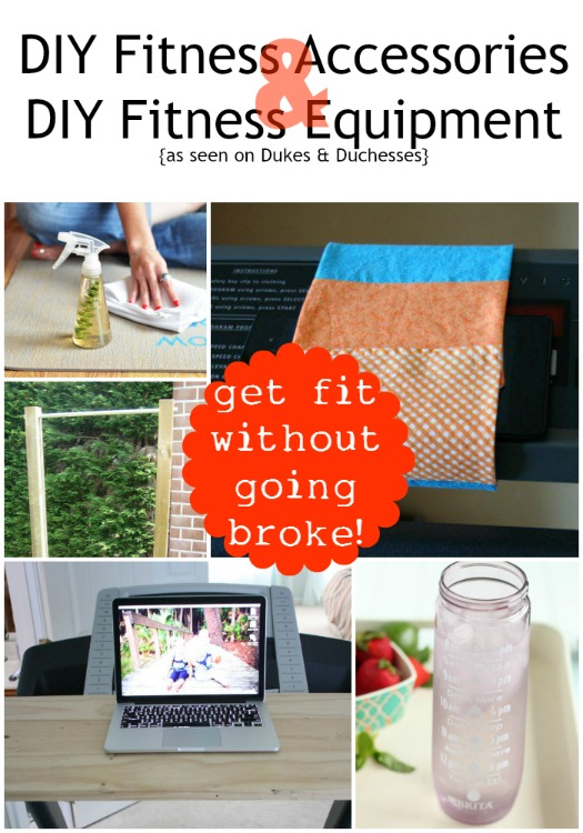 DIY Fitness Accessories and DIY Fitness Equipment