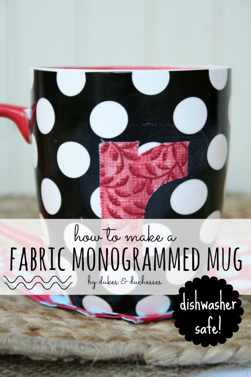 how to make a fabric monogrammed mug