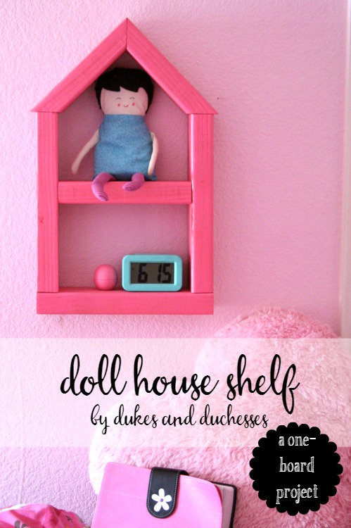 one board doll house shelf