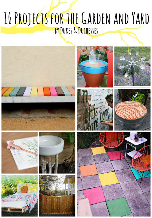 16 projects for the garden and the yard