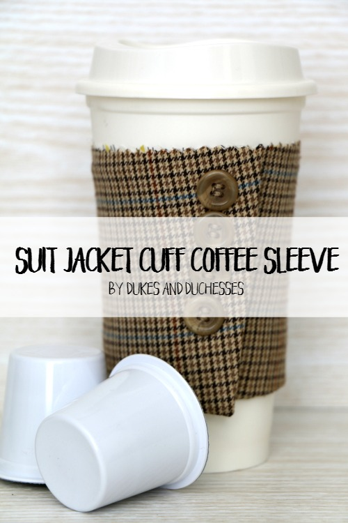 DIY suit jacket cuff coffee sleeve
