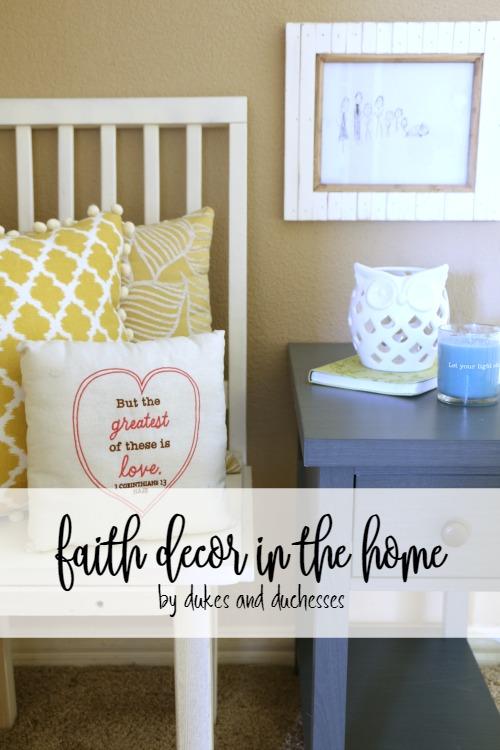 Faith decor in the home dukes and duchesses for Faith decor