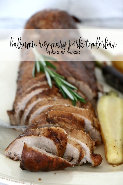 balsamic rosemary pork tenderloin