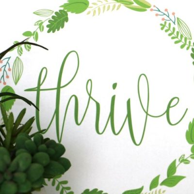 Thrive Printable {Inspired by The Magnolia Story}