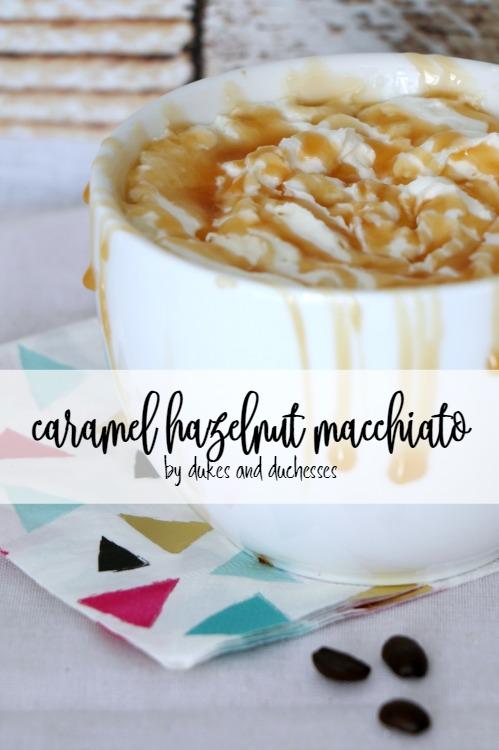 caramel hazelnut macchiato recipe