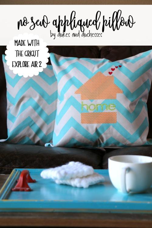no sew appliqued pillow made with the cricut explore air 2