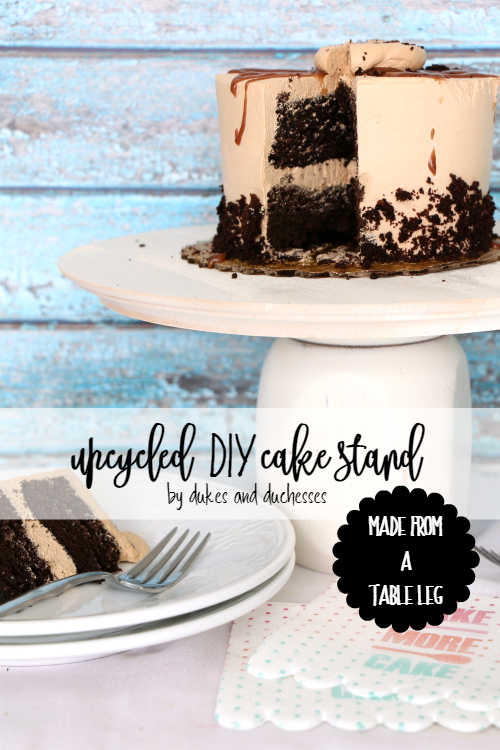 upcycled DIY cake stand made from a table leg