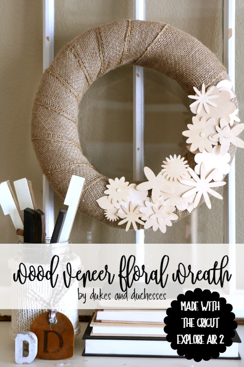 wood veneer floral wreath made with cricut explore air 2