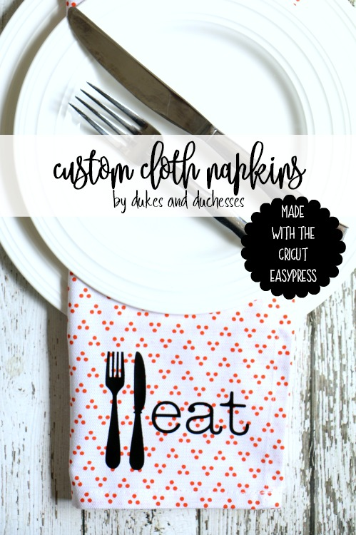 custom cloth napkins made with the cricut easypress