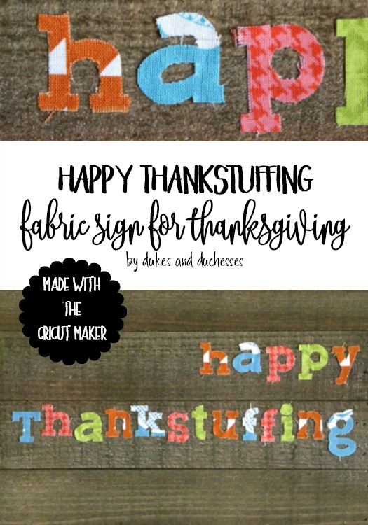 happy thankstuffing fabric sign for thanksgiving made with cricut maker