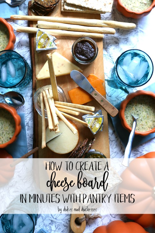 how to create a cheese board in minutes with pantry items