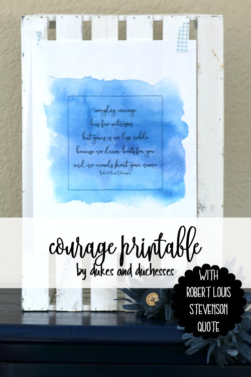 courage printable with robert louis stevenson quote