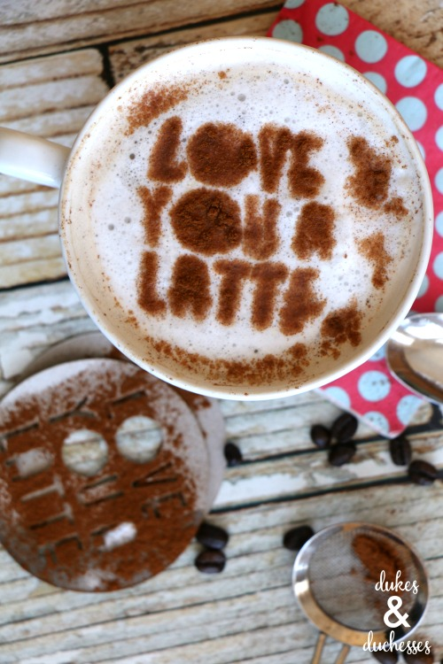 love you a latte DIY coffee stencil