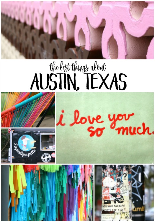 The Best Things about Austin, TX by Randi Dukes